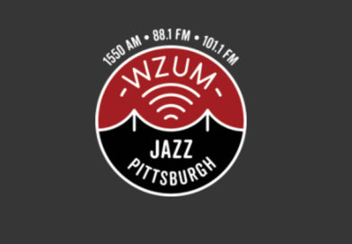 Jazz Returns to the Radio in Pittsburgh with the Addition of WZUM 101.1 FM
