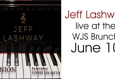 Jeff Lashway Live at the WJS Jazz Brunch June 10