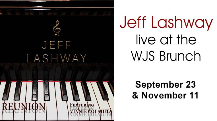 Jeff Lashway Live at the WJS Jazz Brunch September 23 and November 11